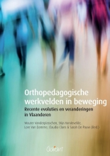 Claudia  Claes, Sarah De Pauw Orthopedagogische werkvelden in beweging