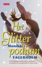 Monika  Fagerholm Het glitterpodium