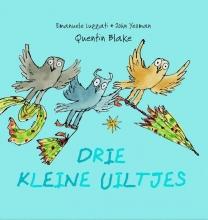 Blake, Quentin / Luzzati, Emanuele / Yeoman, Jo Drie kleine uiltjes