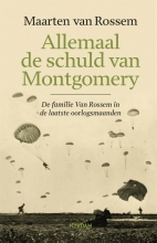 Maarten van Rossem , Allemaal de schuld van Montgomery