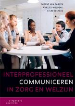 Stijn Deckers Yvonne van Zaalen  Marlies Mulderij, Interprofessioneel communiceren in zorg en welzijn