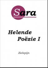 Sara  Hofstede-Hiemstra Helende Po?zie 1 - Zielepijn