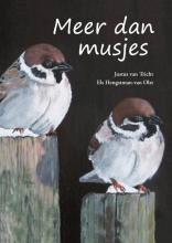 Justus van Tricht, Els  Hengstman-van Olst Meer dan musjes