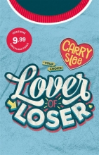 Carry Slee , Lover of Loser