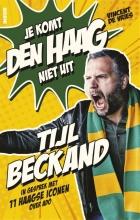 Vincent de Vries , Tijl Beckand: Je komt Den Haag niet uit