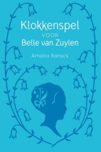 Amalia Baracs , Klokkenspel voor Belle van Zuylen