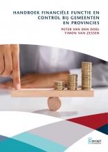 Timon van Zessen Peter van den Doel, Handboek financiële functie en control bij gemeenten en provincies