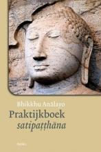 Bhikkhu Analayo , Praktijkboek satipatthana