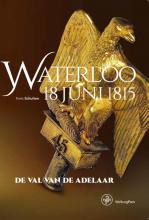 Kees  Schulten Waterloo 18 juni 1815