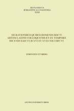 Terence  Tunberg Supplementa Humanistica Lovaniensia De rationibus quibus homines docti artem Latine colloquendi et ex tempore dicendi saeculis XVI et XVII coluerunt