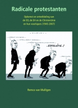 Remco van Mulligen , Radicale protestanten