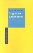 Cyprian  Norwid Stigma en ander proza