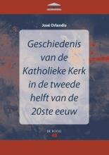 José Orlandis , Geschiedenis van de Katholieke kerk in de tweede helft van de twintigste eeuw