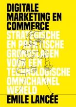 Emile Lancée , Digitale marketing en commerce