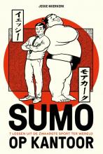 Jesse Moerkerk , Sumo op kantoor