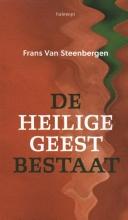 Frans Van Steenbergen , De Heilige Geest bestaat