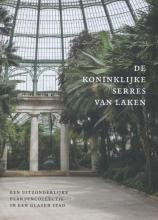 Irene Smets , De Koninklijke serres van Laken