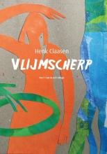 Henk  Claasen ALS-trilogie Deel 1 Vlijmscherp