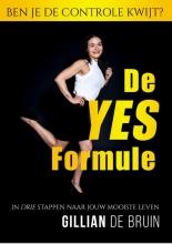 Gillian de Bruin , De YES-formule