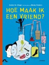 Wendy  Panders Evelien De Vlieger, Hoe maak ik een vriend?