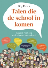 Lidy Peters , Talen die de school in komen