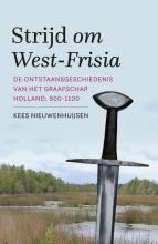 Kees  Nieuwenhuijsen Strijd om West-Frisia