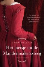 Marja Visscher Het meisje uit de Mandenmakerssteeg