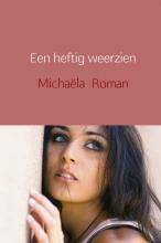Michaëla  Roman Een heftig weerzien