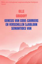 Olle Gradoff , GENESIS VAN CODE-CARRIERS EN VERSCHILLEN SJABLOON SEMANTIDES VAN EPISEMANTIS