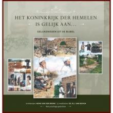 B.J. van Boven Het Koninkrijk der hemelen is gelijk aan ...