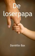 Danielle  Bax De loserpapa