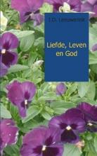 I.D.  Leeuwerink Liefde, Leven en God