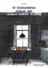 Ferdy  Karto De eigenaardige weelde van Leonor Pereira Almeida