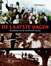 Niek  Megens, Harry  Hekkert, Benny  Koerhuis, Nicolai  Lensen De laatste dagen