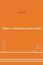 Lucy  Groen Pubers en de kunst van het loslaten