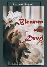 Gilbert Keyzer , Bloemen van Dewi