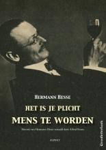 Hesse Hermann , Het is je plicht mens te worden GLB
