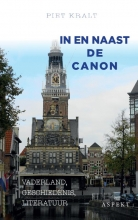 Piet  Kralt In en naast de canon hc