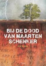 Bob  Olgers Bij de dood van Maarten Schenker