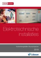 Kostenkengetallen Bouwprojecten - Elektrotechnische installaties 2018