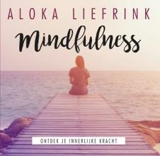 Aloka  Liefrink , Mindfulness