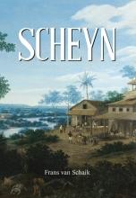 Frans van Schaik , Scheyn