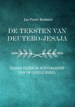 Jan Pieter Bommel , De teksten van Deutero-Jesaja