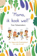 Stan Schoenmakers , Mama, Ik kook wel!