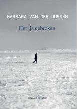 Barbara van der Dussen , Het ijs gebroken