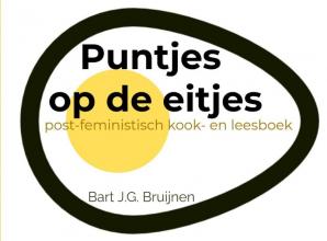 Bart J.G. Bruijnen , Puntjes op de eitjes