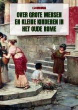 Ls Coronalis , Over grote mensen en kleine kinderen in het oude Rome
