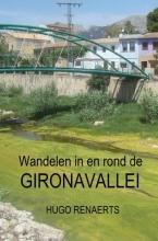 Hugo Renaerts , Wandelen in en rond de Gironavallei