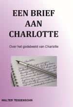 Walter Tessensohn , Een brief aan Charlotte
