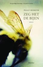 Peggy  Hesketh Zeg het de bijen